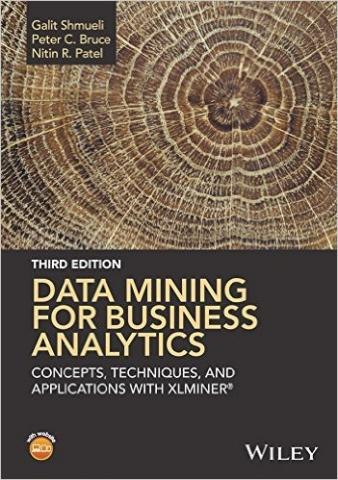 XLMiner, 3rd Edition (2016) | Data Mining for Business Analytics